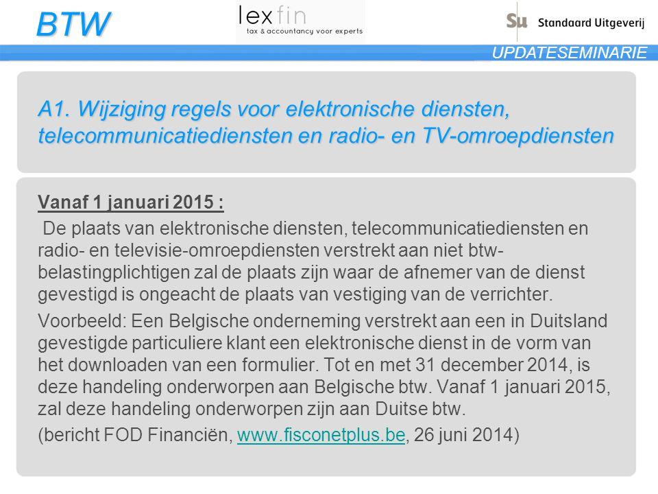 A1. Wijziging regels voor elektronische diensten, telecommunicatiediensten en radio- en TV-omroepdiensten