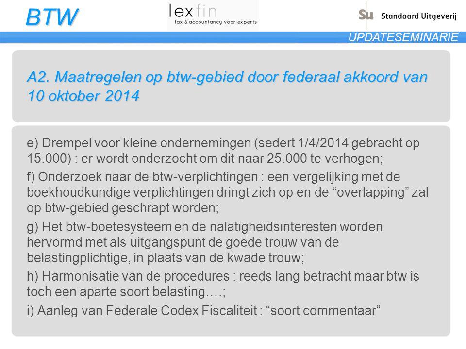 A2. Maatregelen op btw-gebied door federaal akkoord van 10 oktober 2014