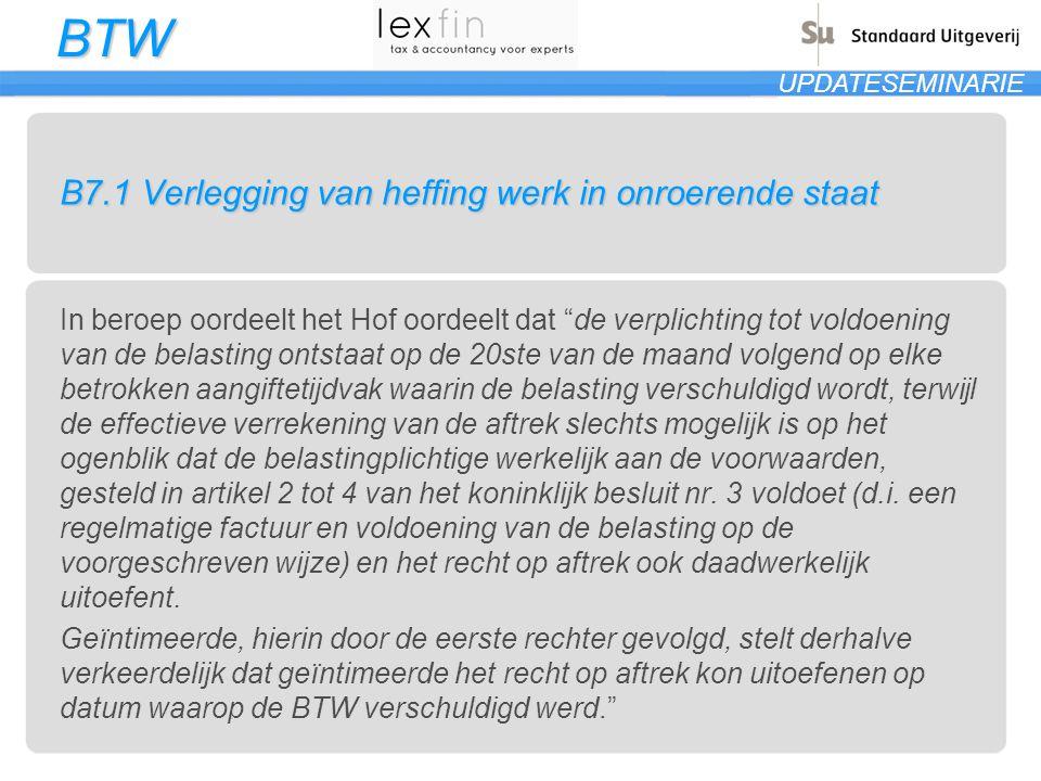 B7.1 Verlegging van heffing werk in onroerende staat