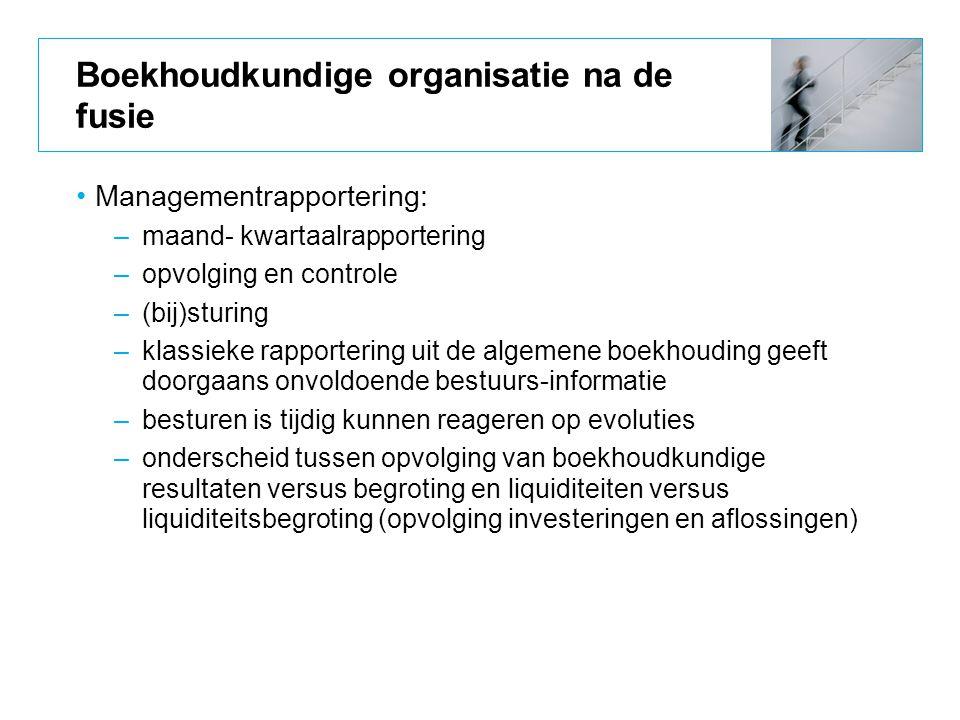 Boekhoudkundige organisatie na de fusie