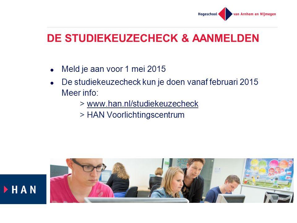 DE STUDIEKEUZECHECK & AANMELDEN