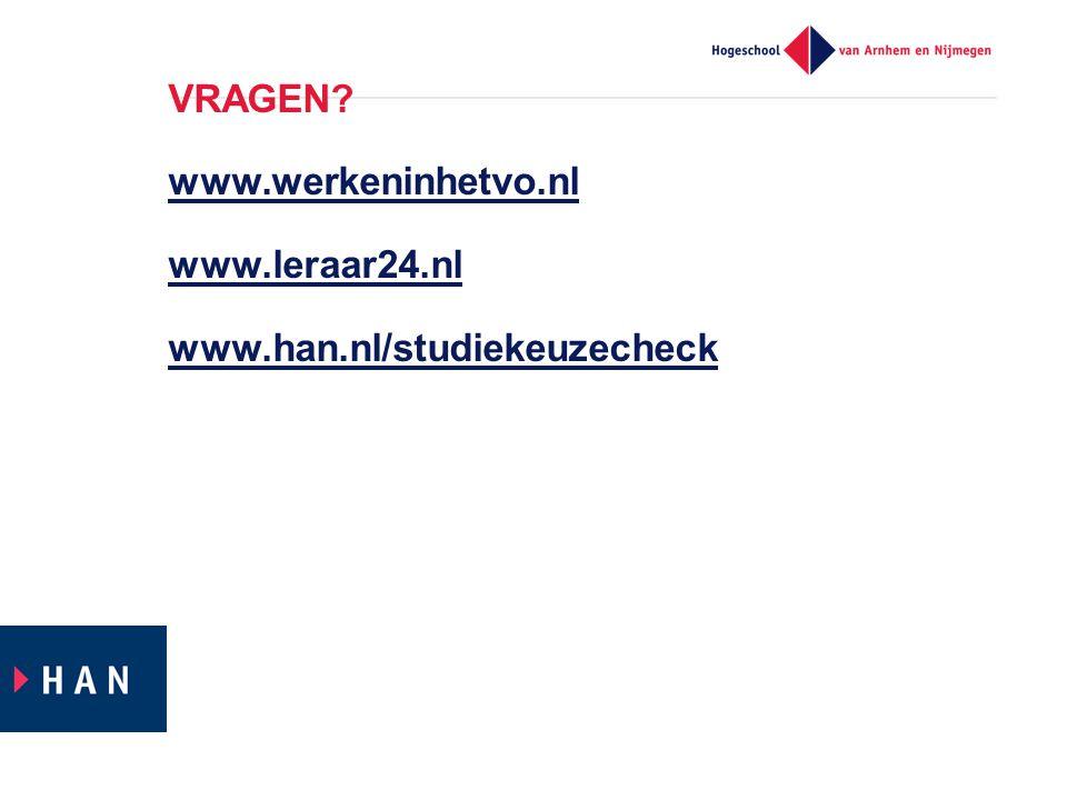 VRAGEN. www. werkeninhetvo. nl www. leraar24. nl www. han