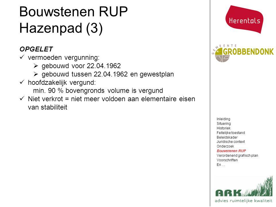 Bouwstenen RUP Hazenpad (3) OPGELET vermoeden vergunning: