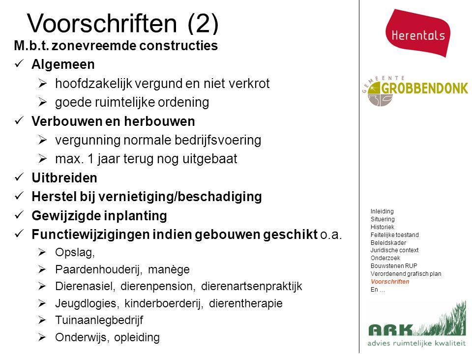 Voorschriften (2) M.b.t. zonevreemde constructies Algemeen