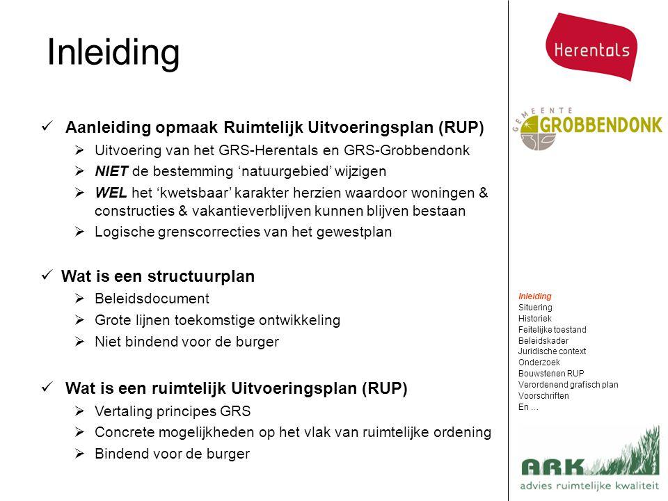 Inleiding Aanleiding opmaak Ruimtelijk Uitvoeringsplan (RUP)