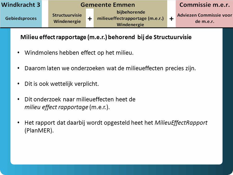 Milieu effect rapportage (m.e.r.) behorend bij de Structuurvisie