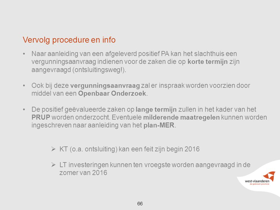 Vervolg procedure en info