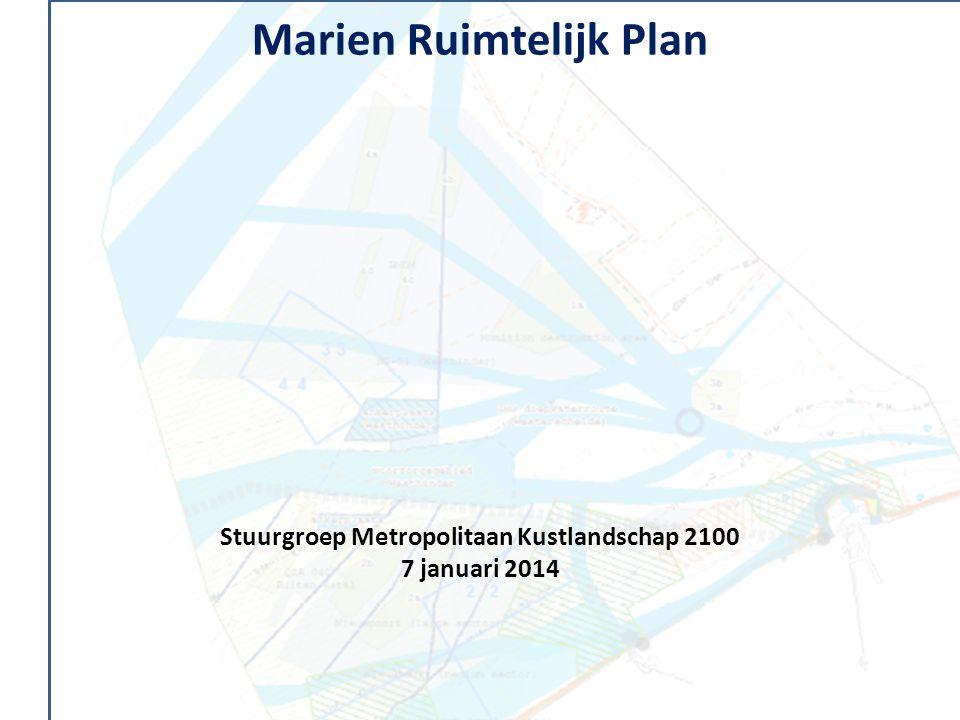 Marien Ruimtelijk Plan Stuurgroep Metropolitaan Kustlandschap 2100