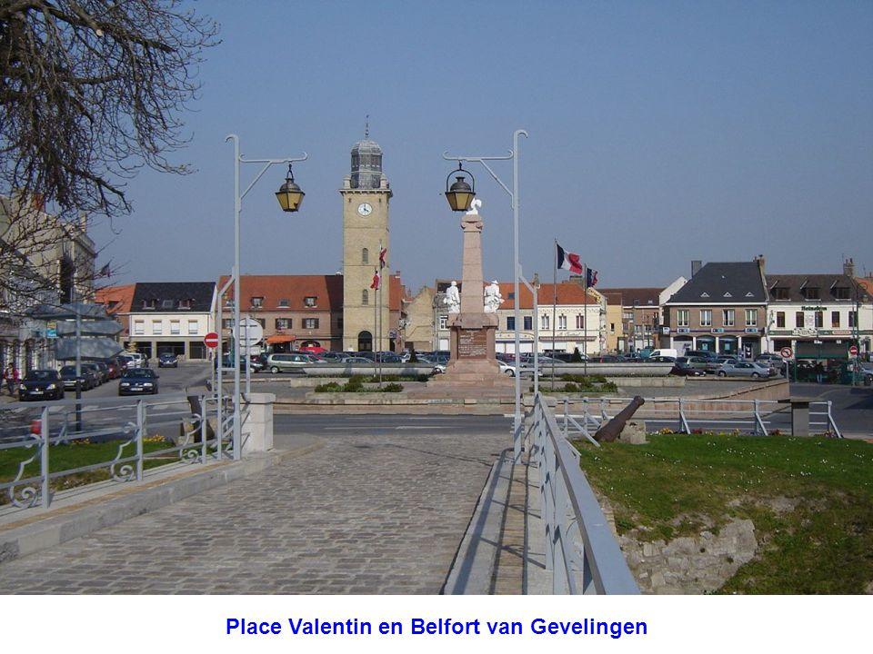 Place Valentin en Belfort van Gevelingen