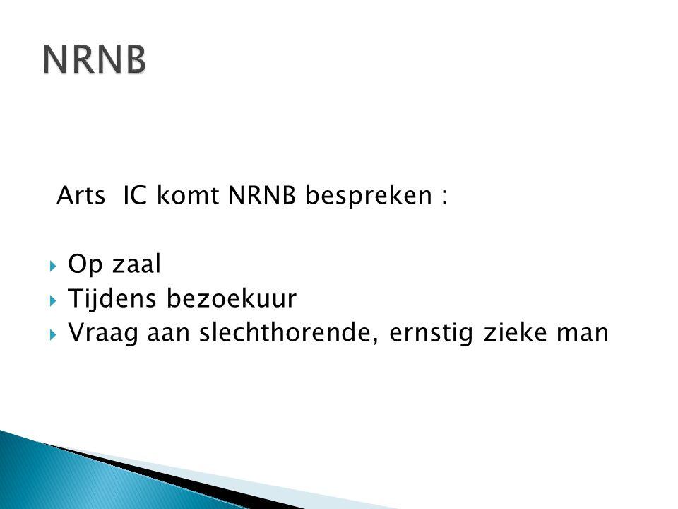 NRNB Arts IC komt NRNB bespreken : Op zaal Tijdens bezoekuur