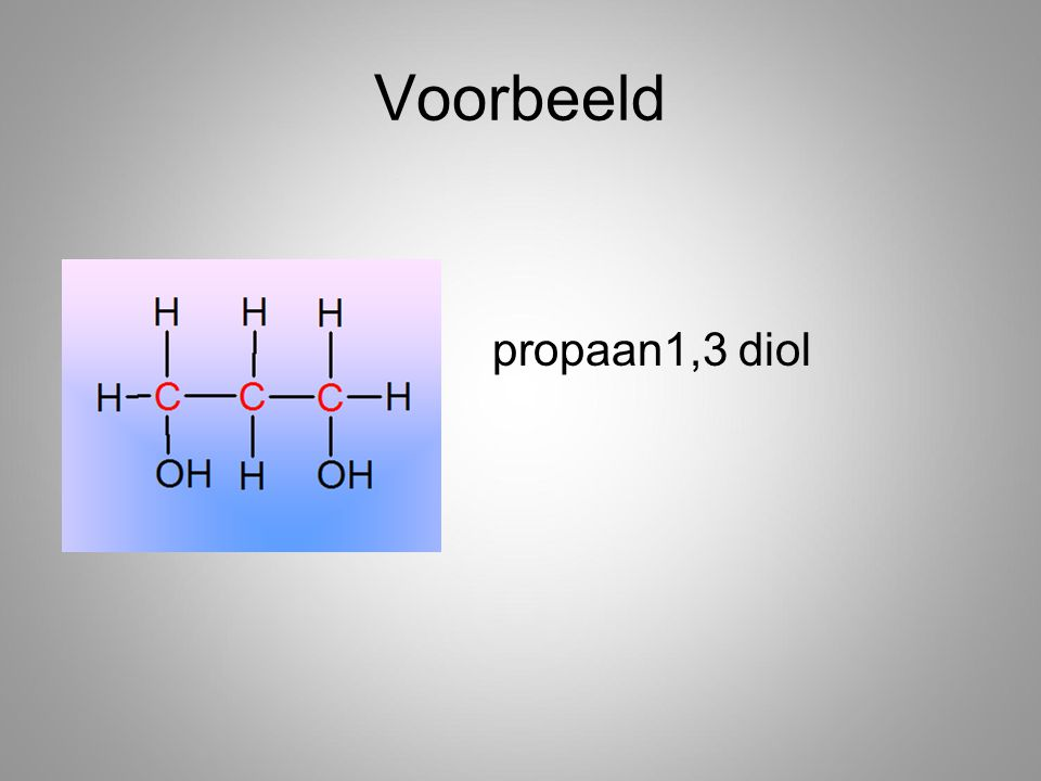 Voorbeeld propaan1,3 diol