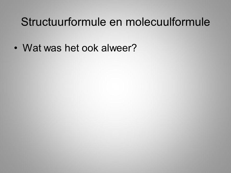 Structuurformule en molecuulformule
