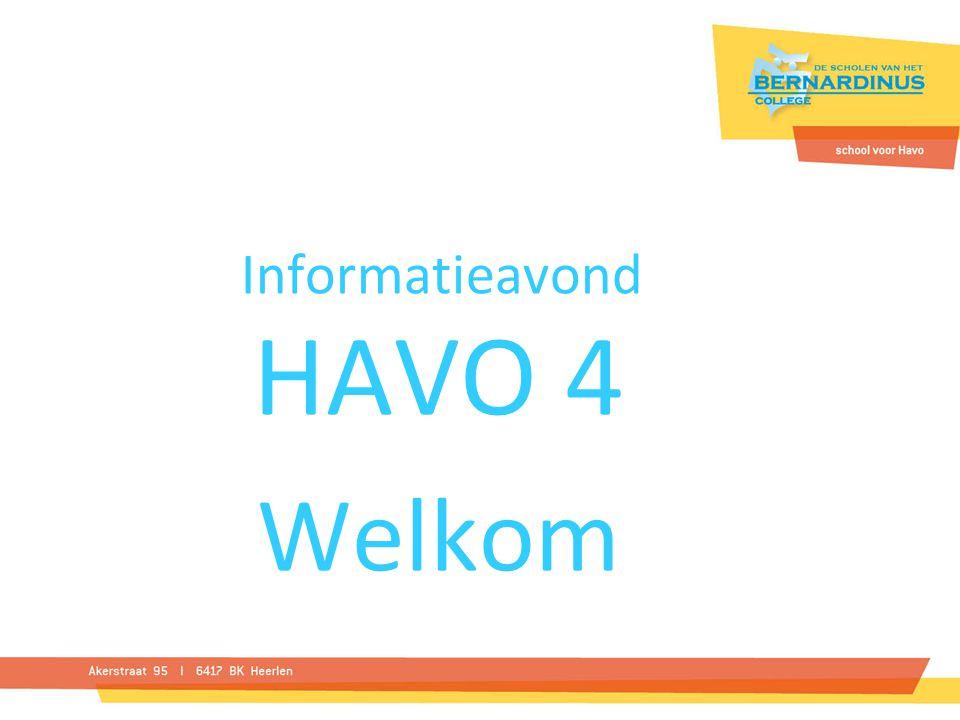 Informatieavond HAVO 4 Welkom
