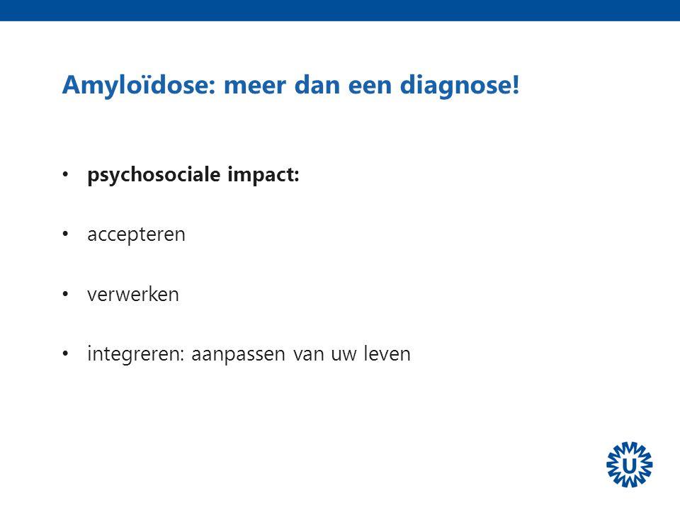 Amyloïdose: meer dan een diagnose!