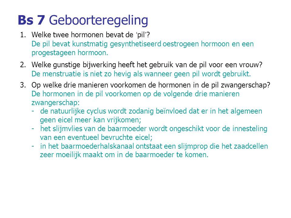 Bs 7 Geboorteregeling Welke twee hormonen bevat de 'pil'