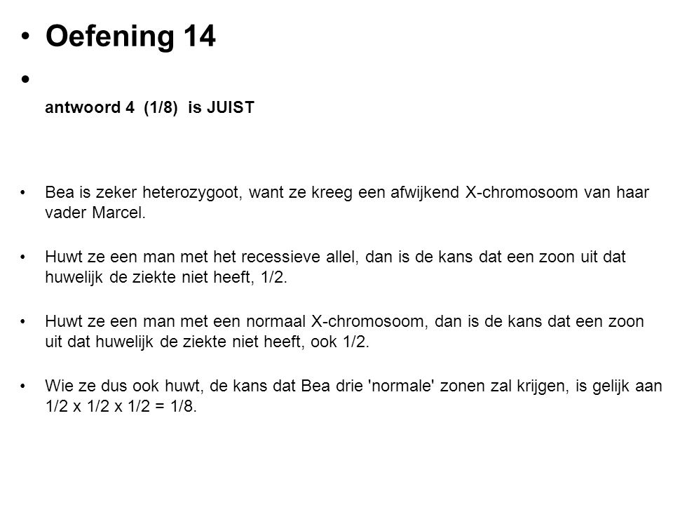 Oefening 14 antwoord 4 (1/8) is JUIST