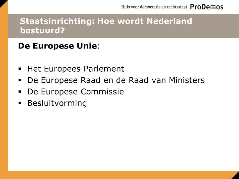 Staatsinrichting: Hoe wordt Nederland bestuurd