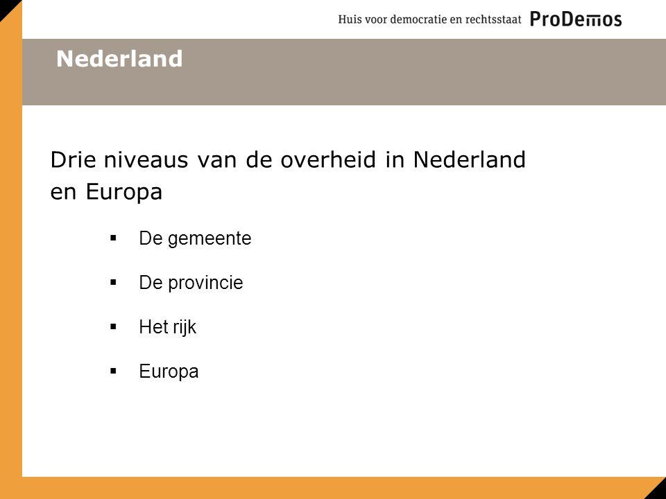 Drie niveaus van de overheid in Nederland en Europa