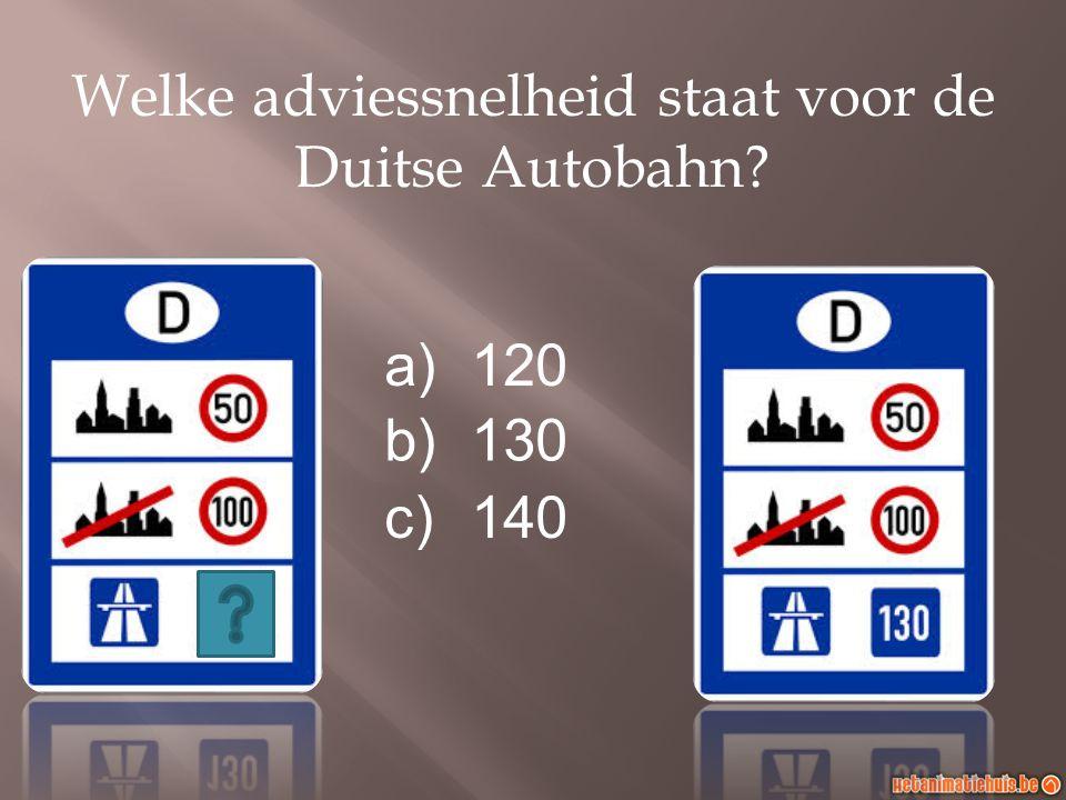 Welke adviessnelheid staat voor de Duitse Autobahn