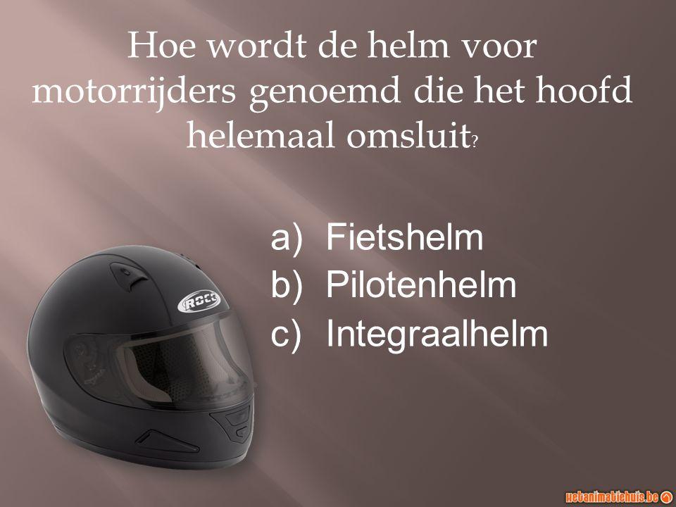 Hoe wordt de helm voor motorrijders genoemd die het hoofd helemaal omsluit