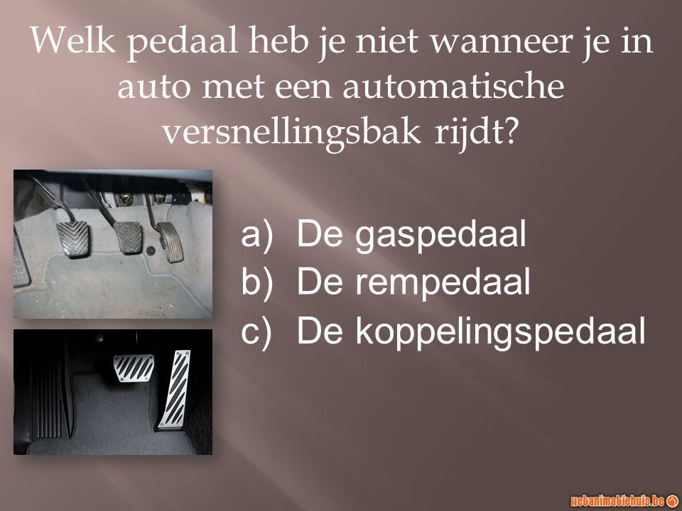 Welk pedaal heb je niet wanneer je in auto met een automatische versnellingsbak rijdt