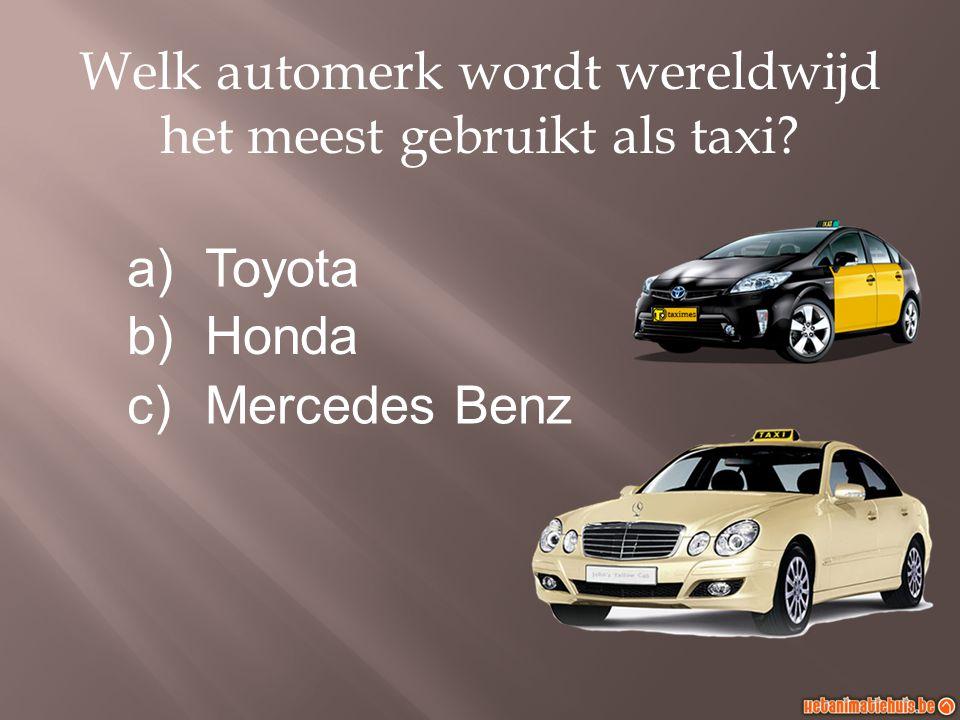 Welk automerk wordt wereldwijd het meest gebruikt als taxi