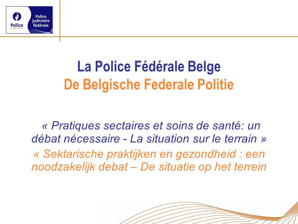 La Police Fédérale Belge De Belgische Federale Politie