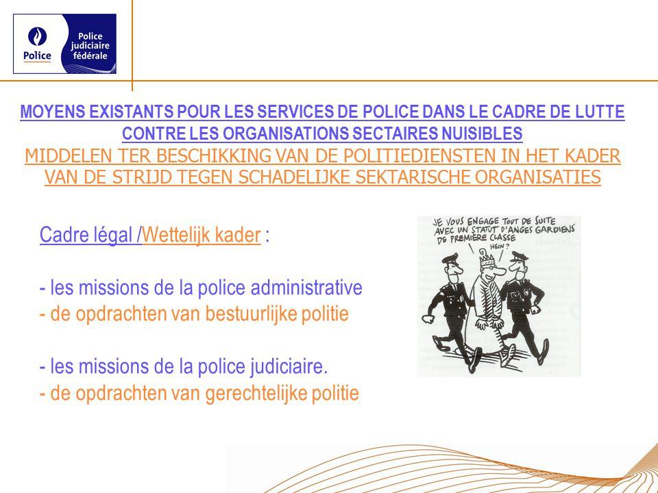 Cadre légal /Wettelijk kader :