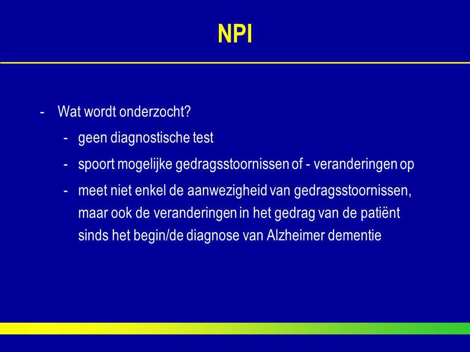 NPI Wat wordt onderzocht geen diagnostische test