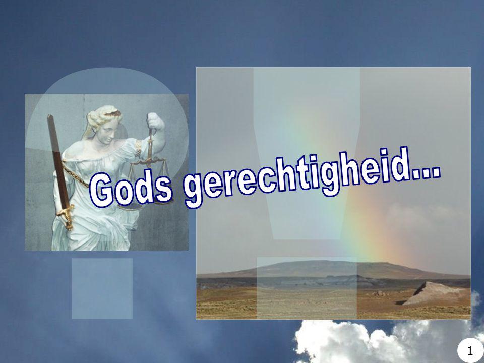 ! Gods gerechtigheid... 1