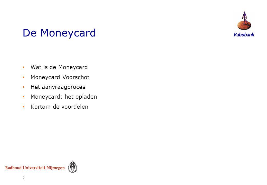 De Moneycard Wat is de Moneycard Moneycard Voorschot