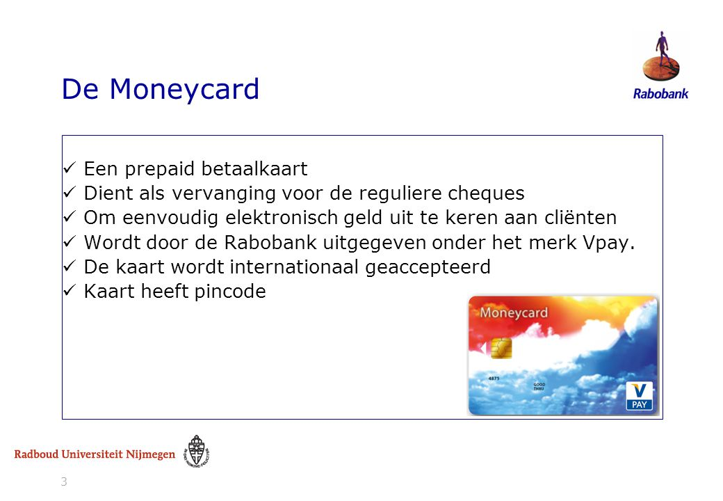 De Moneycard Een prepaid betaalkaart
