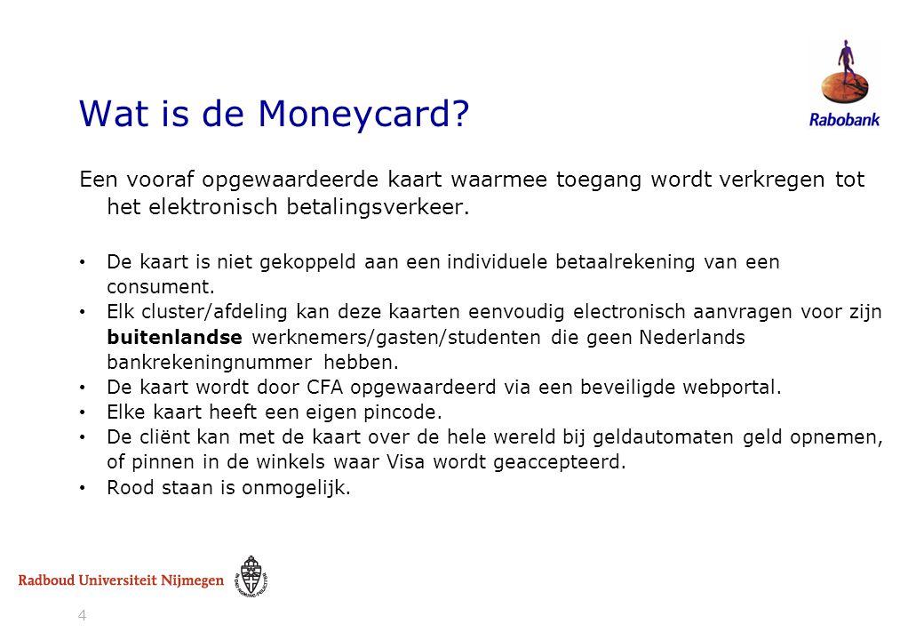 Wat is de Moneycard Een vooraf opgewaardeerde kaart waarmee toegang wordt verkregen tot het elektronisch betalingsverkeer.