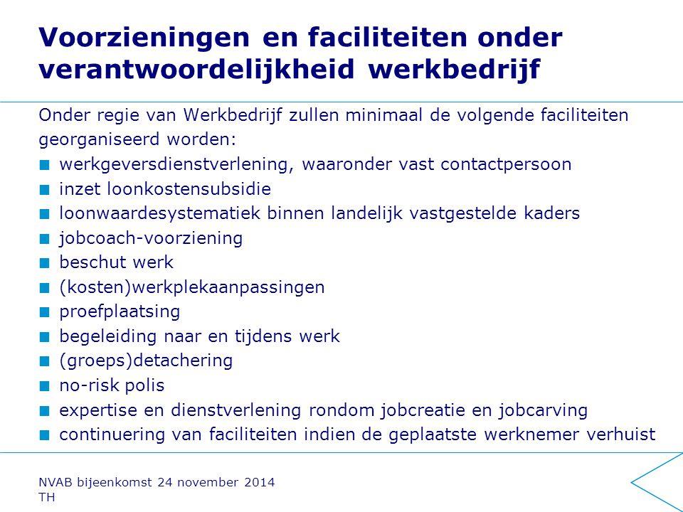Voorzieningen en faciliteiten onder verantwoordelijkheid werkbedrijf