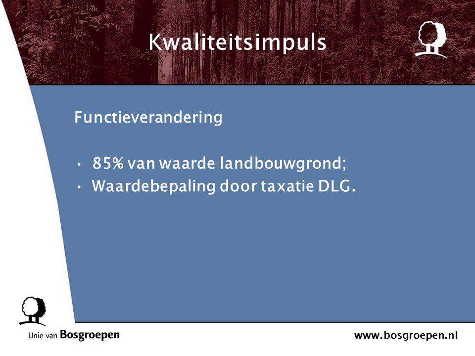 Kwaliteitsimpuls Functieverandering 85% van waarde landbouwgrond;