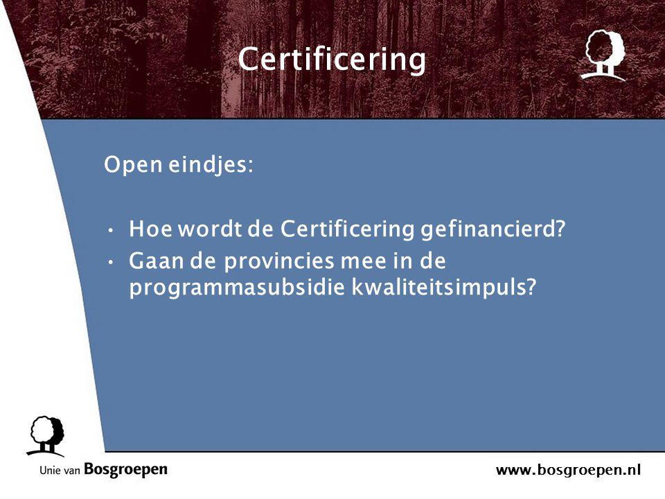 Certificering Open eindjes: Hoe wordt de Certificering gefinancierd