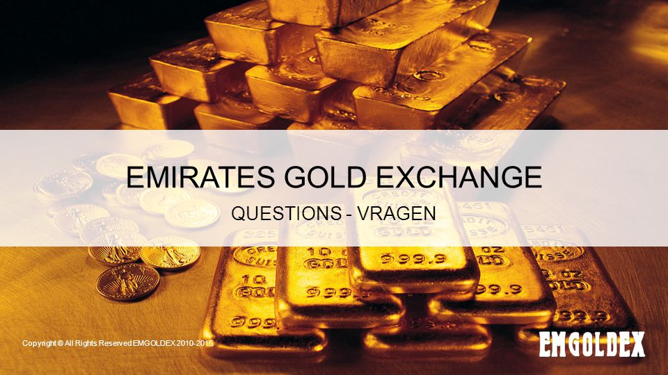 EMIRATES GOLD EXCHANGE