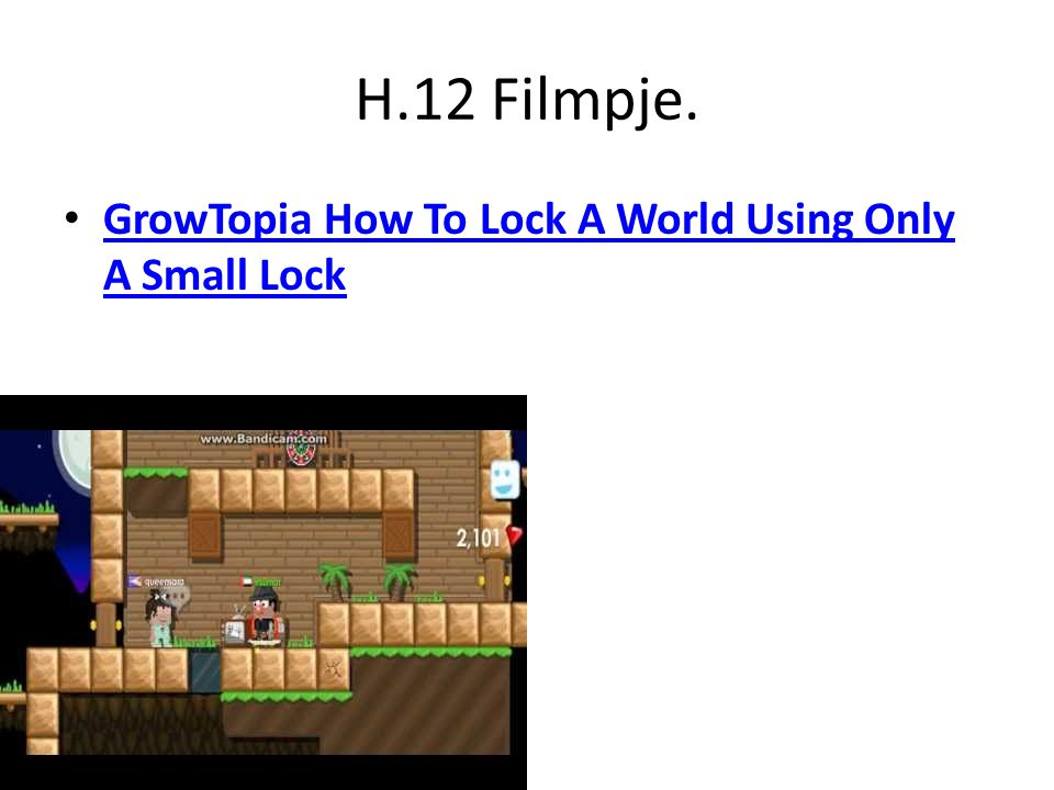 H.12 Filmpje. GrowTopia How To Lock A World Using Only A Small Lock