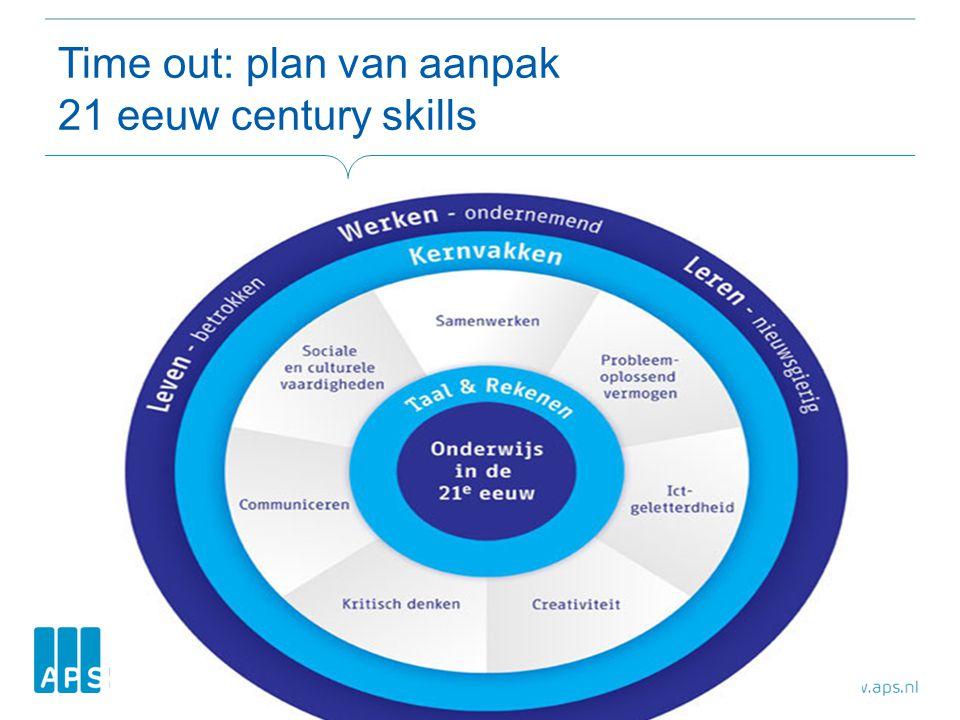 Time out: plan van aanpak 21 eeuw century skills