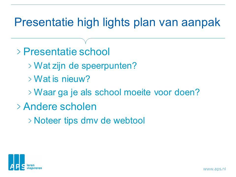 Presentatie high lights plan van aanpak
