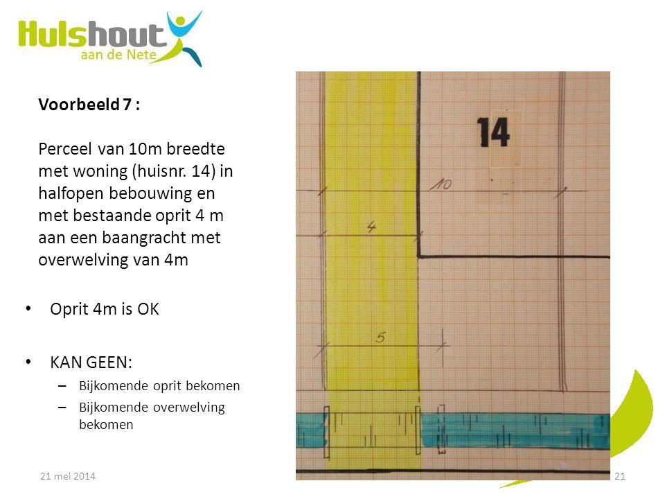 Voorbeeld 7 : Perceel van 10m breedte met woning (huisnr
