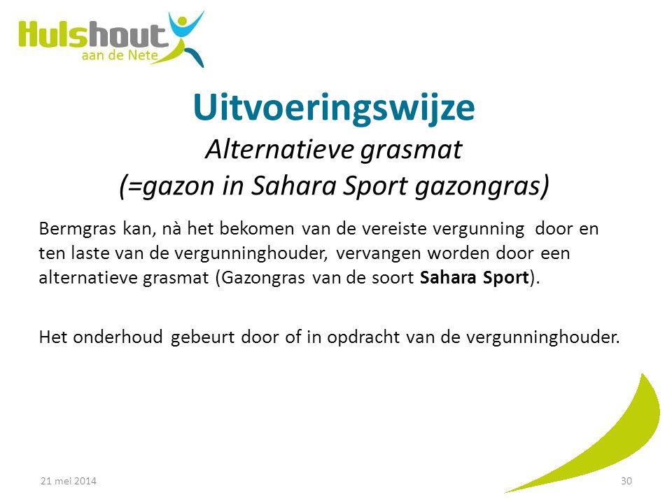 Uitvoeringswijze Alternatieve grasmat (=gazon in Sahara Sport gazongras)