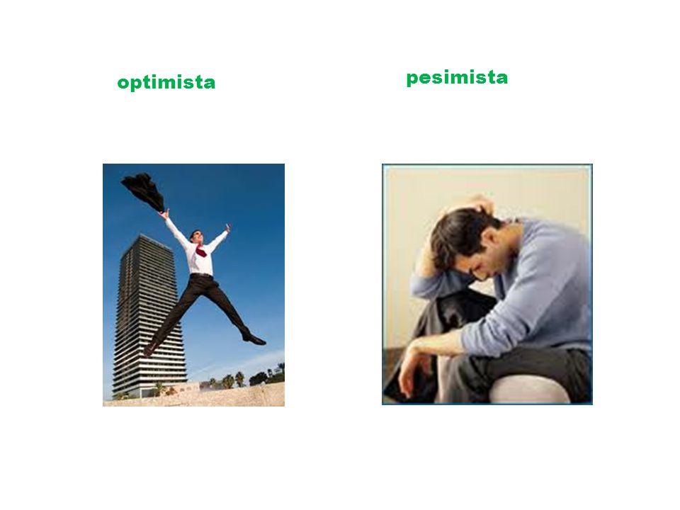 pesimista optimista