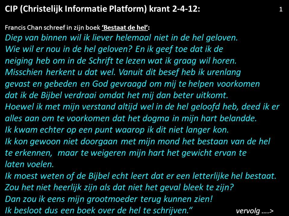 CIP (Christelijk Informatie Platform) krant 2-4-12: