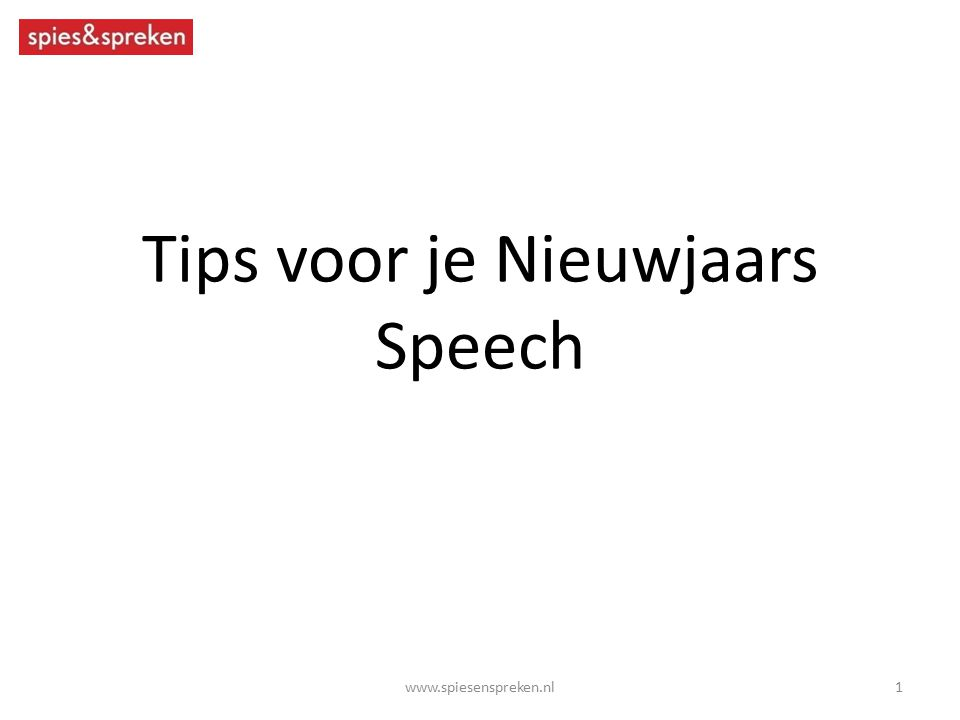 Tips voor je Nieuwjaars Speech
