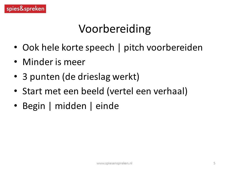 Voorbereiding Ook hele korte speech | pitch voorbereiden
