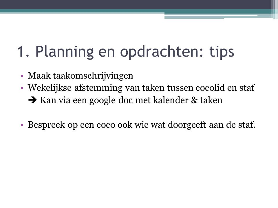 1. Planning en opdrachten: tips