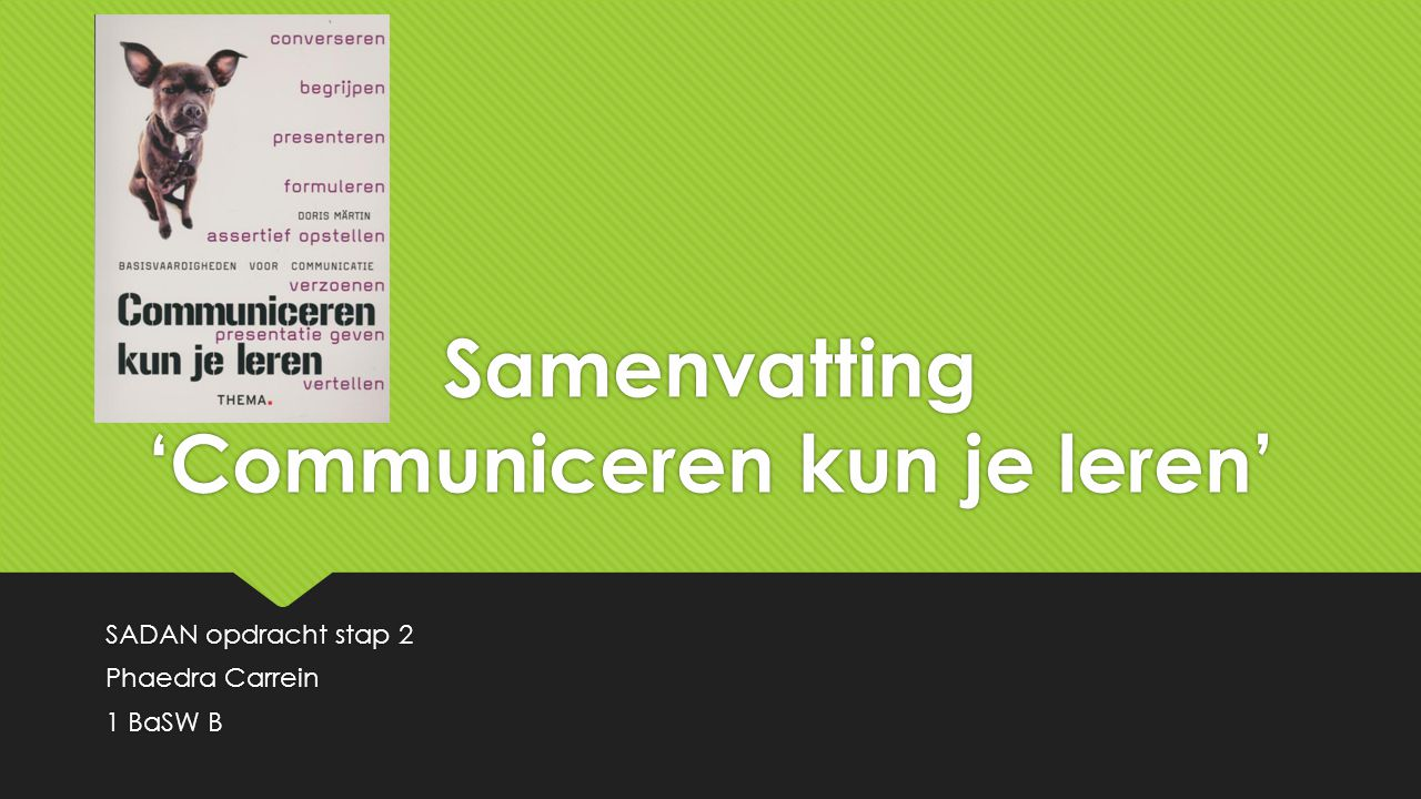 Samenvatting 'Communiceren kun je leren'