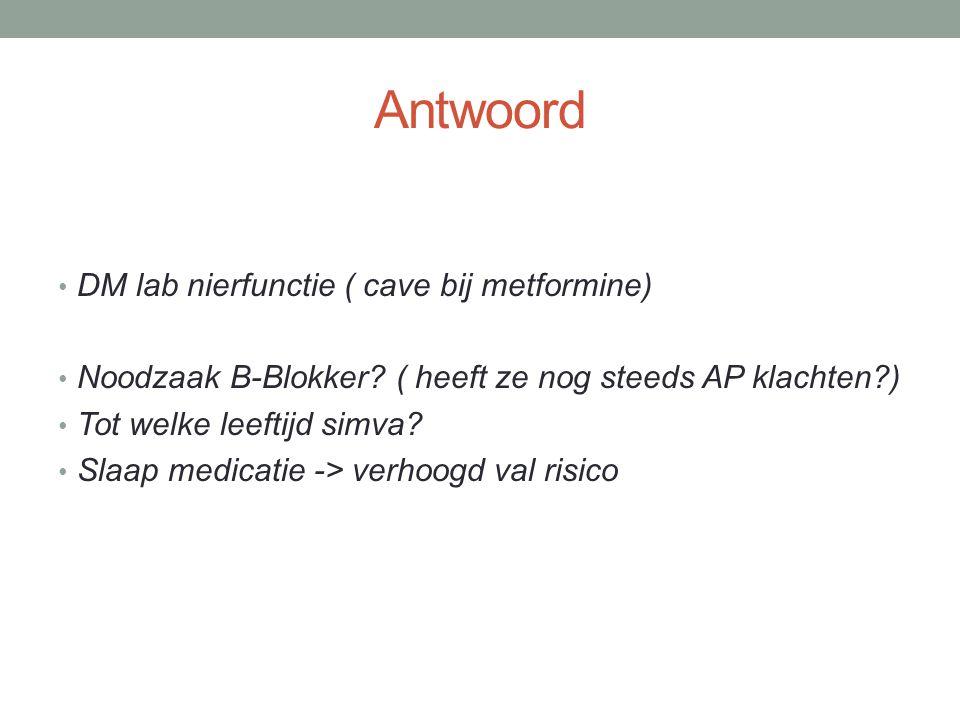 Antwoord DM lab nierfunctie ( cave bij metformine)
