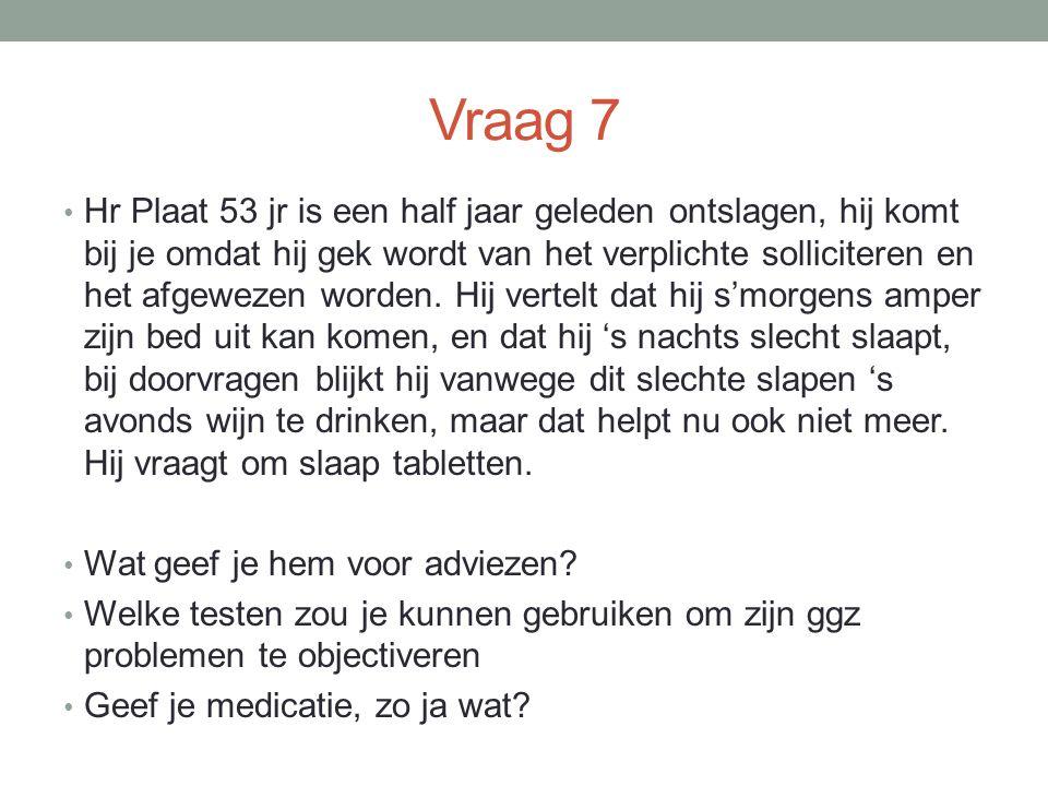 Vraag 7